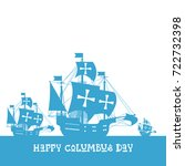 happy columbus day national usa ... | Shutterstock .eps vector #722732398