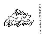 merry christmas  hand lettered...   Shutterstock .eps vector #722811412