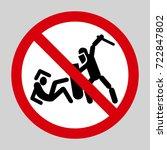 police violence warning sign.... | Shutterstock .eps vector #722847802