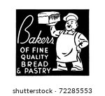 bakers    of fine quality bread ... | Shutterstock .eps vector #72285553