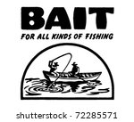 bait 2   for all kinds of...