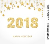 2018 card with glitter... | Shutterstock .eps vector #723028108