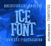 ice typeface. alphabet font.... | Shutterstock .eps vector #723071722