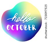 hello october. hand drawn... | Shutterstock .eps vector #723097525