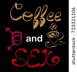 coffee plus sex. a print with a ...   Shutterstock .eps vector #723321106