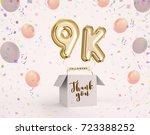 9k  9000 followers thank you...   Shutterstock . vector #723388252
