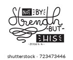 hand lettering not by my... | Shutterstock .eps vector #723473446