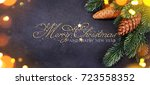 christmas and new year s... | Shutterstock . vector #723558352