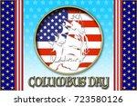columbus day  3d  template for... | Shutterstock . vector #723580126