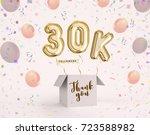 30k  30000 followers thank you... | Shutterstock . vector #723588982
