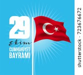 29 ekim cumhuriyet bayrami... | Shutterstock .eps vector #723676672
