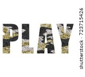 play slogan with sequin | Shutterstock .eps vector #723715426