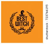 halloween party best witch... | Shutterstock .eps vector #723766195