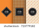 autumn seamless patterns.... | Shutterstock .eps vector #723779182