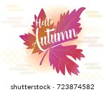 hello autumn text advertising... | Shutterstock .eps vector #723874582