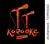 karaoke party promotion poster... | Shutterstock .eps vector #723903262