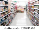 blur supermarket background | Shutterstock . vector #723931588