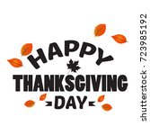 happy thanksgiving day graphic... | Shutterstock .eps vector #723985192
