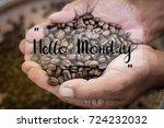 hello monday words on coffee... | Shutterstock . vector #724232032