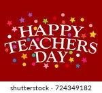 postcard happy teachers day | Shutterstock . vector #724349182