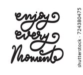 hand lettering enjoy every... | Shutterstock .eps vector #724380475