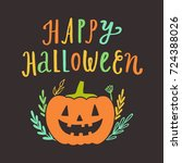happy halloween greeting card.... | Shutterstock .eps vector #724388026