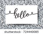 hello vector lettering  card... | Shutterstock .eps vector #724440085