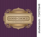 good choice vintage frame in... | Shutterstock .eps vector #724570648