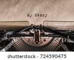 my story typed words on a... | Shutterstock . vector #724590475