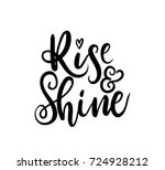 rise and shine motivational and ... | Shutterstock .eps vector #724928212