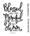 hand lettering blessed are the... | Shutterstock .eps vector #724984798