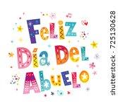 feliz dia del abuelo happy...   Shutterstock .eps vector #725130628