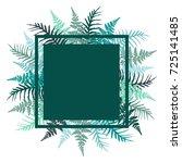 fern frond bracken square frame ... | Shutterstock .eps vector #725141485