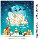 santa claus with deers in sky...   Shutterstock .eps vector #725245495