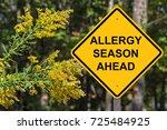 Caution Sign   Allergy Season...