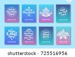 christmas greeting card set... | Shutterstock .eps vector #725516956