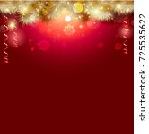new year and christmas... | Shutterstock . vector #725535622