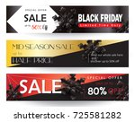 black friday sale web banners... | Shutterstock .eps vector #725581282