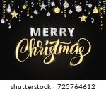 merry christmas card with hand... | Shutterstock .eps vector #725764612