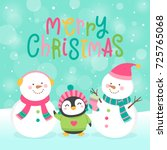 cute snowman and penguin... | Shutterstock .eps vector #725765068