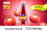 tomato ketchup ads with bottle... | Shutterstock .eps vector #725788486