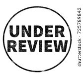 under review stamp on white... | Shutterstock . vector #725789842