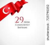 29 ekim cumhyriet bayrami  29... | Shutterstock .eps vector #725790352