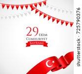 29 ekim cumhyriet bayrami  29... | Shutterstock .eps vector #725790376
