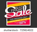 black friday sale. sale banner... | Shutterstock .eps vector #725814022