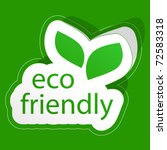 Eco Friendly Sticker. Vector...