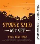 halloween celebration poster... | Shutterstock .eps vector #725835982