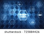 abstract block chain hologram... | Shutterstock . vector #725884426