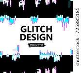 template design banner glitch... | Shutterstock .eps vector #725885185