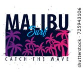 malibu surfing graphic with... | Shutterstock .eps vector #725943106
